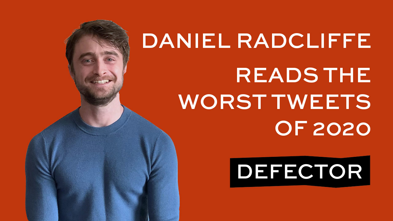 A title card for this Defector feature, with Daniel Radcliffe next to the header: Daniel Radcliffe Reads The Worst Tweets Of 2020