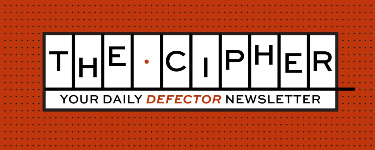 logo for The Cipher, your daily Defector newsletter