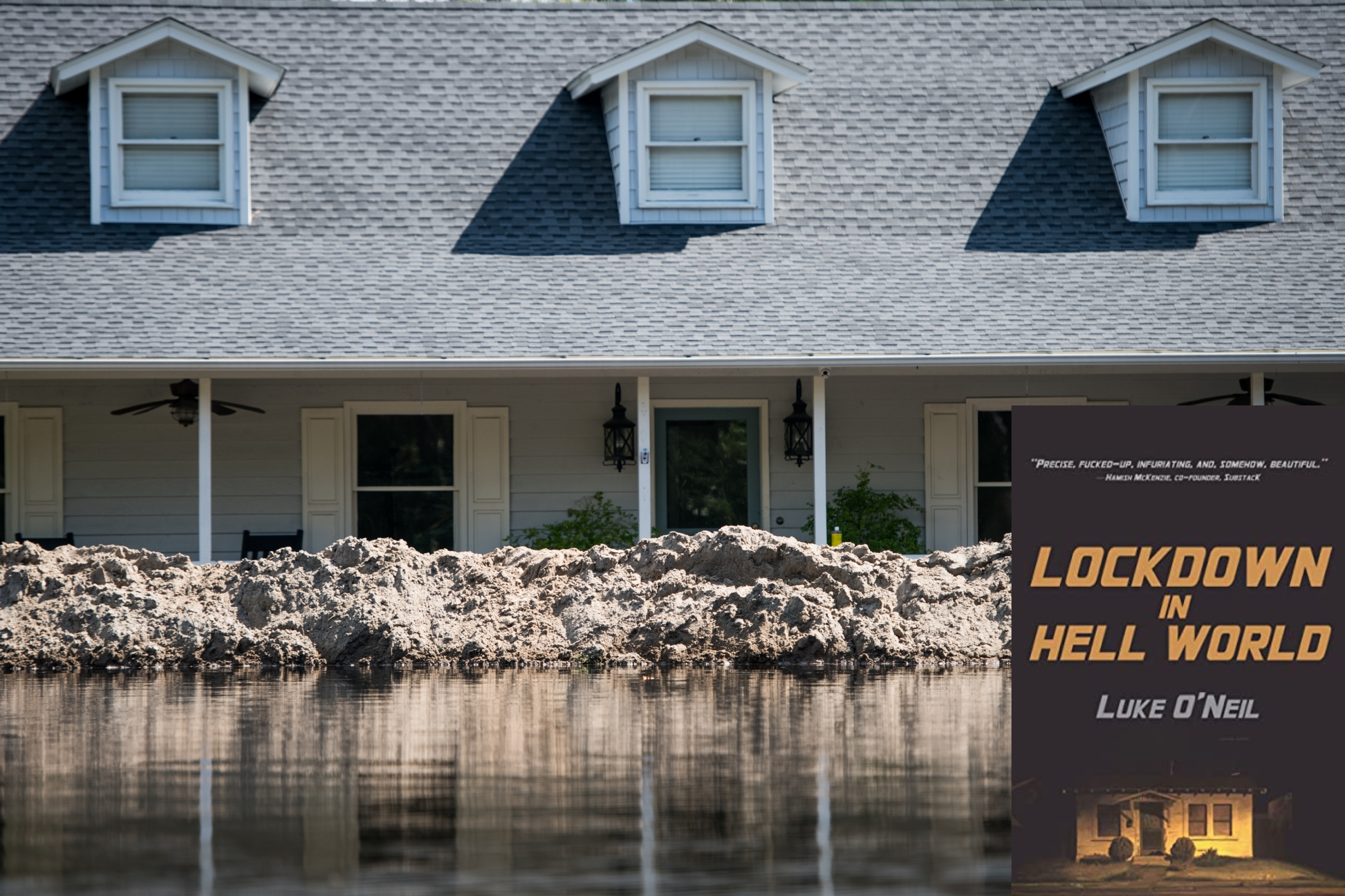 A house in South Carolina seen during historic flooding in 2018. Also Luke's book cover is on there.